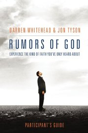 Rumors of God Participant's Guide by Darren Whitehead