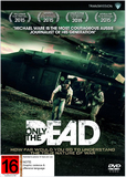 Only The Dead DVD