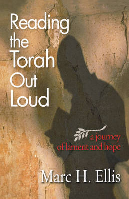 Reading the Torah Out Loud by Marc H Ellis image