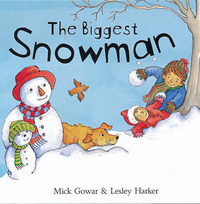 The Biggest Snowman by Mick Gowar image