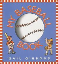 My Baseball Book by Gail Gibbons image