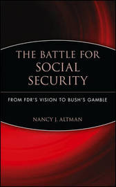 The Battle for Social Security by Nancy J. Altman image