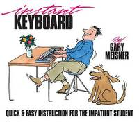 Instant Keyboard by Gary Meisner
