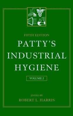 Patty's Industrial Hygiene: v.2 by Frank Arthur Patty