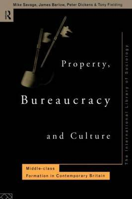 Property, Bureaucracy and Culture by Mike Savage image