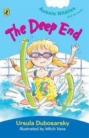 Puffin Nibbles: The Deep End by Ursula Dubosarsky