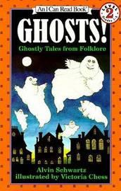 Ghosts! by Alvin Schwartz