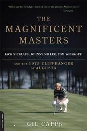 The Magnificent Masters by Gil Capps