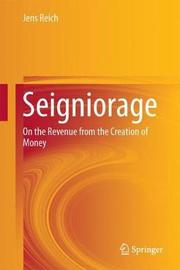 Seigniorage by Jens Reich image