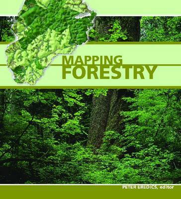 Mapping Forestry by Peter Eredics