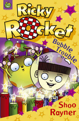 Bubble Trouble by Shoo Rayner