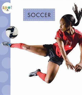 Soccer by Mari C Schuh
