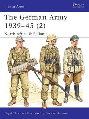 German Army, 1939-45: v.2 by Nigel Thomas