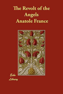 The Revolt of the Angels by Anatole France image