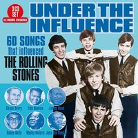 Under The Influence – 60 Songs That Influenced The Rolling Stones by Va