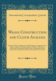 Weave Construction and Cloth Analysis by International Correspondence Schools image