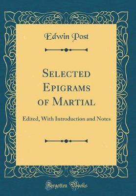 Selected Epigrams of Martial by Edwin Post image