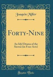 Forty-Nine by Joaquin Miller image