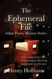 The Ephemeral File by Henry Hoffman image