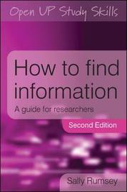 How to Find Information: A Guide for Researchers by Sally Rumsey image