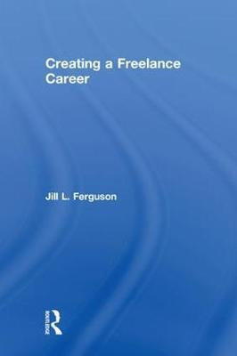 Creating a Freelance Career by Jill L Ferguson image