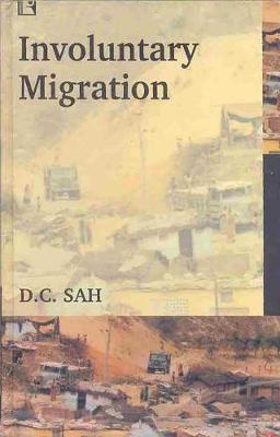 Involuntary Migration by D C Sah image