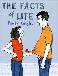 The Facts of Life by Paula Knight
