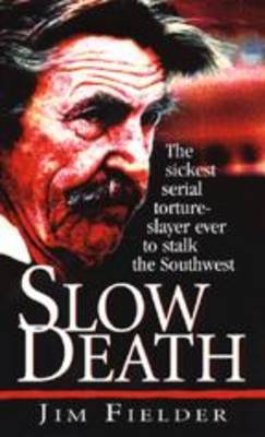 Slow Death by James Fielder image