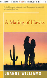 A Mating of Hawks by Jeanne Williams