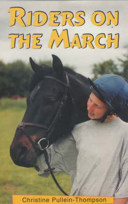 Riders on the March by Christine Pullein-Thompson image