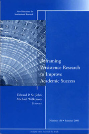 Reframing Persistence Research to Improve Academic Success