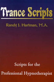 Trance Scripts by Randy J. Hartman
