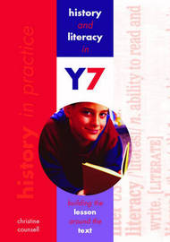 History and Literacy in Y7: Building the Lesson Around the Text by Christine Counsell image