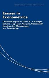 Essays in Econometrics: Series Number 32: Volume 1 by Clive W.J. Granger image