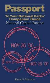 Passport To Your National Parks (R) Companion Guide: National Capital Region by Randi Minetor