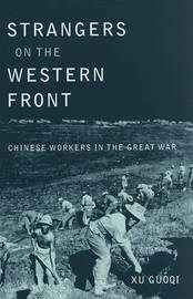 Strangers on the Western Front by Guoqi Xu
