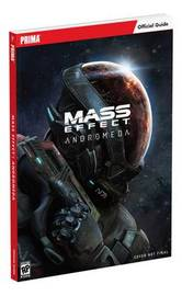 Mass Effect: Andromeda: Prima Official Guide by Tim Bogenn