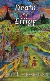 Death by Effigy by Karen L Abrahamson image