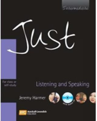 Just Listening and Speaking: For Class or Self-study: Intermediate by Jeremy Harmer image