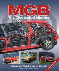 MGB - The Illustrated History 4th Edition by Jonathan Wood