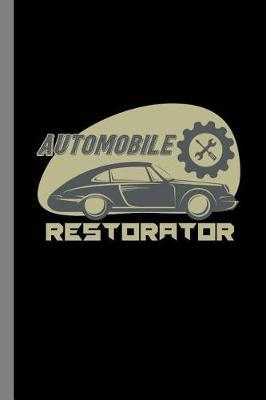 Automobile Restorator by Tracey Mason