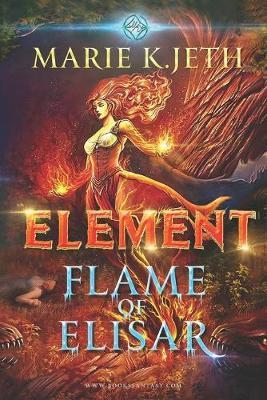 Element. Flame of Elisar