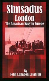 Simsadus: London: The American Navy in Europe by John Langdon Leighton image