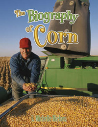 Biography of Corn by L. Michelle Nielsen image