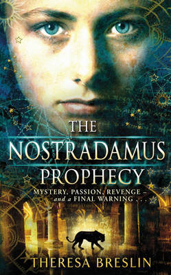 Nostradamus Prophecy by Theresa Breslin image