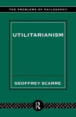 Utilitarianism by Geoffrey Scarre image