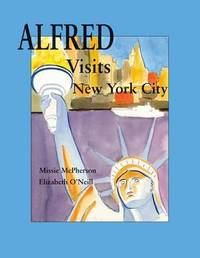 Alfred Visits New York City by Elizabeth O'Neill image