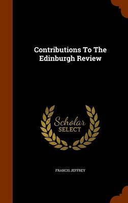 Contributions to the Edinburgh Review by Francis Jeffrey image