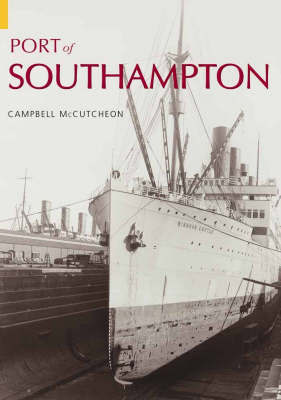 Port of Southampton by Campbell McCutcheon