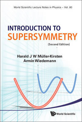 Introduction To Supersymmetry (2nd Edition) by Harald J. W. Muller-Kirsten image